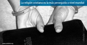 La-religión-cristiana-es-la-más-perseguida-a-nivel-mundial